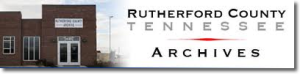 Please click on the above logo to visit the Rutherford County Archive site.