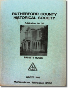 Publication 26: A Yankee in Rutherford County, Tennessee Literary Interest Expressed by Women in Rutherford Co., Mt. Olivet and Hoovers Gap Methodists, My Years at Linebaugh Library, 1947-1962. (Please add shipping of $5.00)