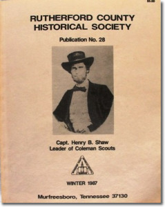 Publication 28: Coleman Scouts (Henry B. Shaw, Leader; Sam Davis, Dee Jobe, Williams Roberts, William Manford Street, and others). (Please add shipping of $5.00)